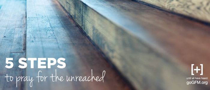 5_steps_to_pray_for_unreached_blog_post