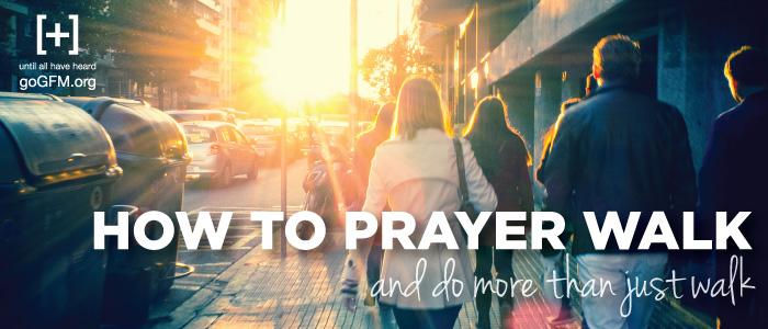 prayer_walking_blog_post_header